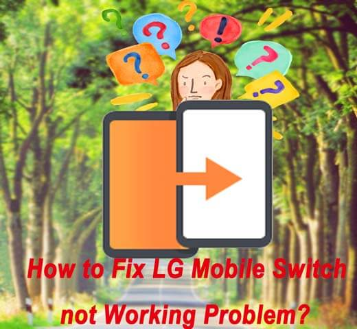 lg mobile switch not working
